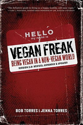 Vegan Freak By Torres, Bob/ Torres, Jenna